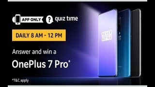 Amazon quiz answer today and win Oneplus 7 Pro,  16 May 2019