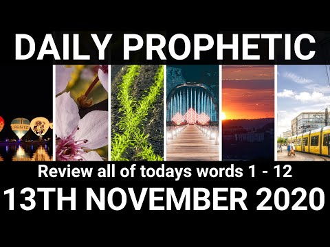Daily Prophetic 13 November 2020 All Words