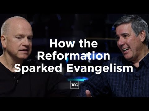 How the Reformation Sparked Evangelism
