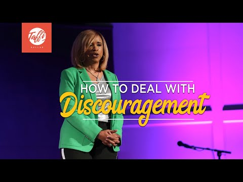 How to Deal With Discouragement - Episode 2