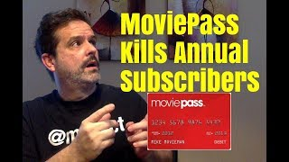 MoviePass - End of Annual Subs, Postmates, and Carl Schramm