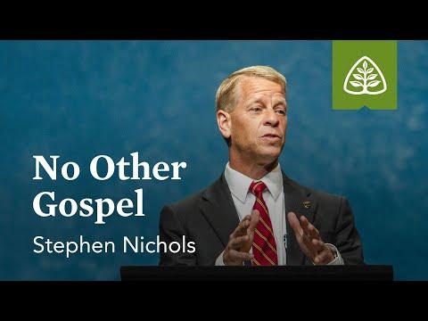 Stephen Nichols: No Other Gospel