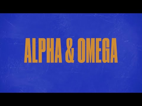Alpha & Omega (Official Lyric Video) - LIFE Worship