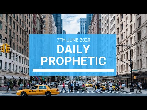 Daily Prophetic 7 June 2020 1 of 7