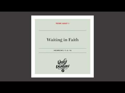 Waiting in Faith  Daily Devotional