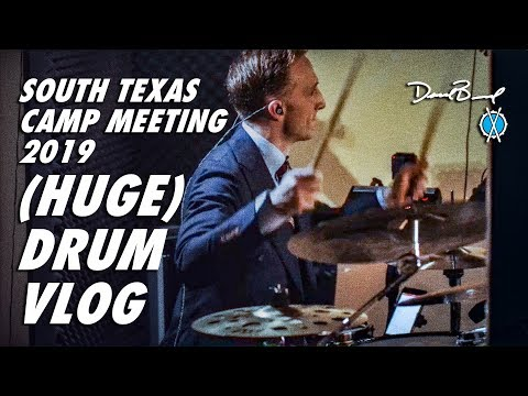 South Texas Camp Meeting 2019 // (HUGE) Drum Vlog // Drums + Production