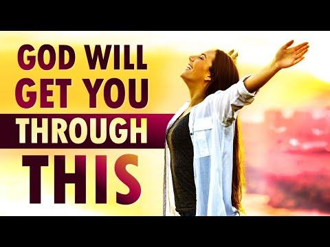 God Will GET You THROUGH This - Morning Prayer