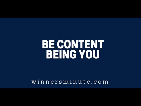Be Content Being You  The Winner's Minute With Mac Hammond
