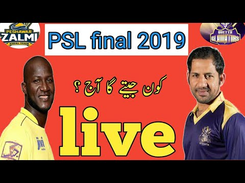 Quetta VS PESHAWAR ZALMI LIVE STREAM _ PSL 2019 LIVE FINAL