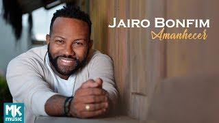 JAIRO MUSICA BONFIM ALTARES BAIXAR TEUS
