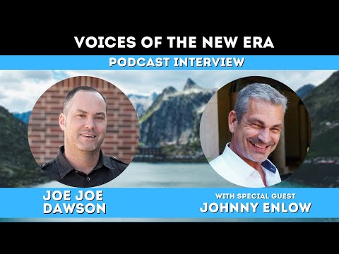 Voices of the New Era with Johnny Enlow