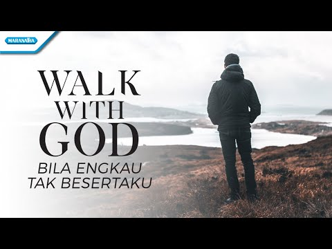Bila Engkau Tak Besertaku - Walk With God - Victor Retraubun (with lyric)
