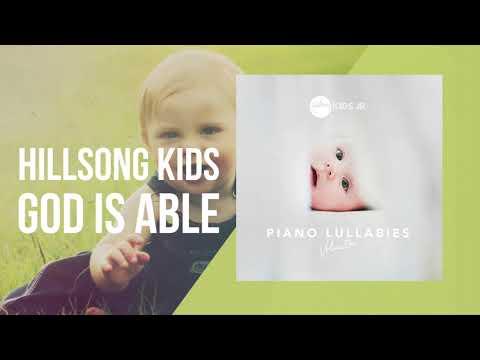 God Is Able - Piano Lullabies Vol. 1 - Hillsong Kids Jr.