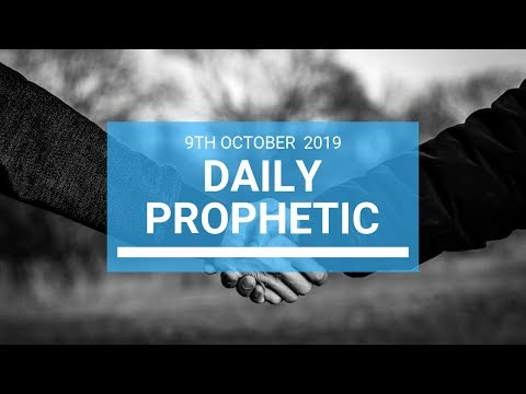 Daily Prophetic 9 October Word 1