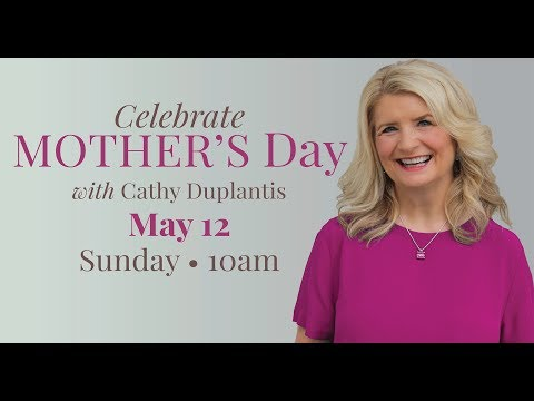 Mothers Day at JDM with Cathy Duplantis