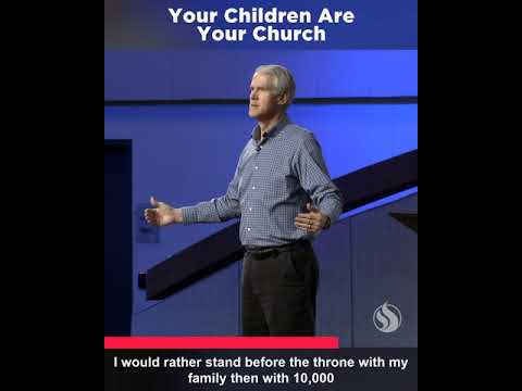 Your Children are Your Church