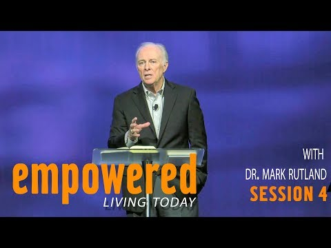 Empowered Living Today Session 4  Mark Rutland  Sojourn Church Carrollton Texas