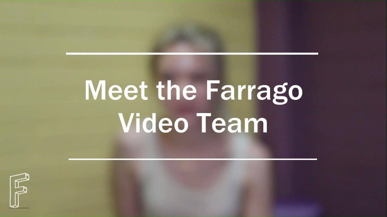 Meet the Farrago Video Team