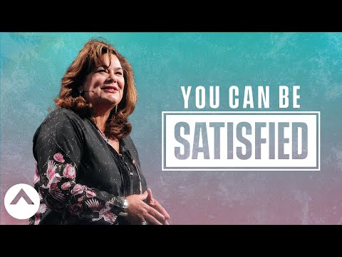 You Can Be Satisfied  Lisa Harper  Elevation Church