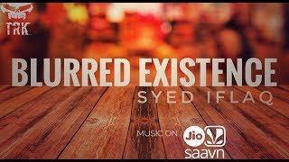 Blured Existence - syediflaq , Devotional