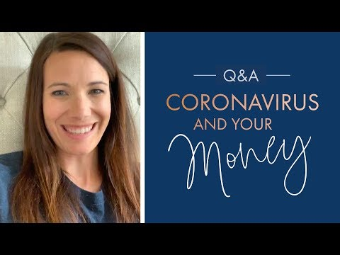 Coronavirus and Your Money  April 7 Q&A