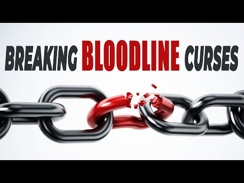 Breaking the Curse of Generational Bloodline Iniquities