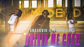 DRIVIN ME CRAZY - shaskvir ft. professor - bharatandshask , Devotional