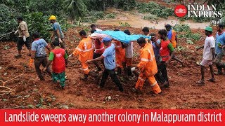 Kerala Floods: Landslide sweeps away another colony in Malappuram district, kills nine
