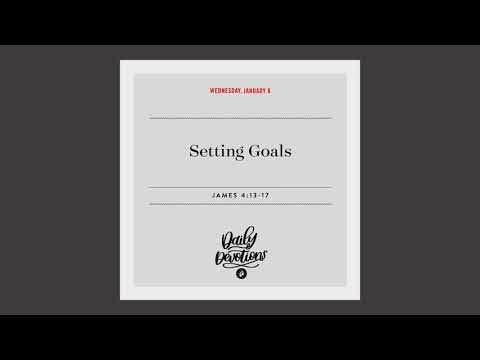 Setting Goals  Daily Devotional