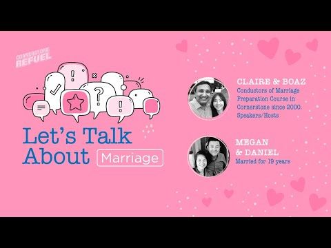 Let's Talk About Marriage  Cornerstone Community Church  CSCC Online