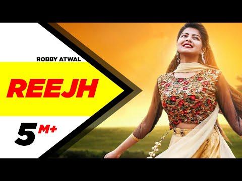 REEJH LYRICS -  Robby Atwal   Punjabi Song