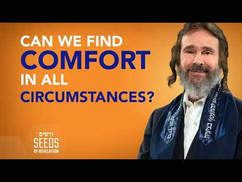 Can We Find Comfort in All Circumstances?