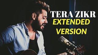 Tera Zikr - ishansingh2702 , Classical