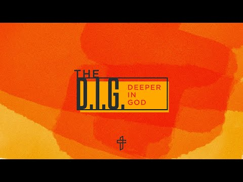 Transformation Church - DIG (Deeper In God)