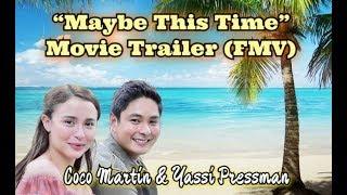 Coco Martin and Yassi Pressman Movie Trailer 2019 (FMV) review video