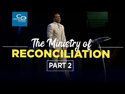 The Ministry of Reconciliation  Pt. 2 - Episode 4