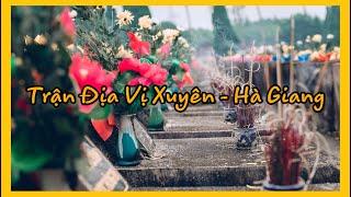 Đại Lễ Cầu Siêu Anh Linh Anh Hùng Liệt Sỹ Mặt Trận Vị Xuyên - Hà Giang 2019 | Film Nguyễn Trung Anh