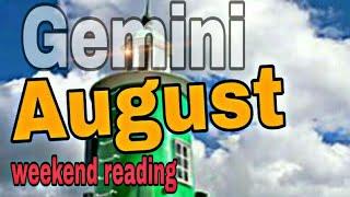 Gemini August2019 EXPLOSIVE UNFORSEEN IMPROVEMENT, INHERITANCE, VICTORY SWIFT MESSAGE Tarot Reading