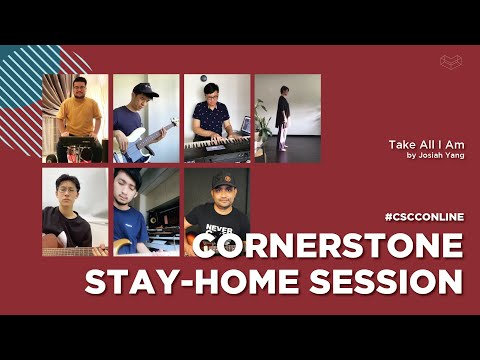 Take All I Am  CSCC Stay Home Session  Cornerstone Community Church  CSCC Online
