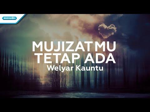 Welyar Kauntu - MujizatMu Tetap Ada