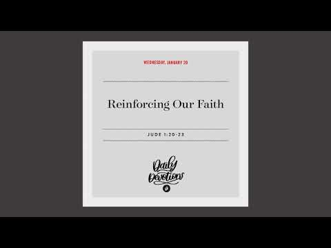 Reinforcing Our Faith  Daily Devotional