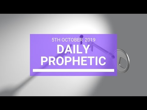 Daily Prophetic 5 October 2019   Word 3