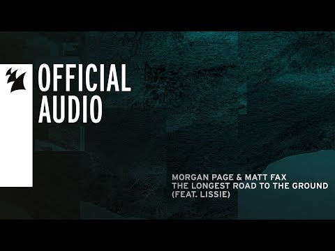 Morgan Page & Matt Fax feat. Lissie - The Longest Road To The Ground - UCGZXYc32ri4D0gSLPf2pZXQ