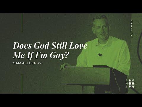 Sam Allberry  Does God Still Love Me If I'm Gay?  TGC Podcast