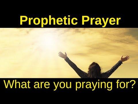 Prophetic Prayer Requests