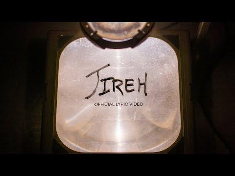 Jireh  Official Lyric Video  Elevation Worship & Maverick City