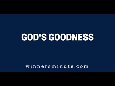 God's Goodness // The Winner's Minute With Mac Hammond