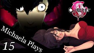 『Michaela Plays』Catherine (Classic) - Part 15