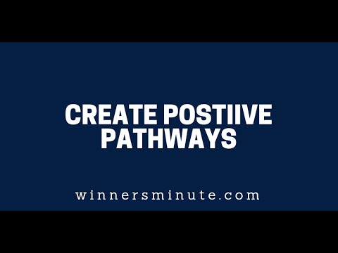 Create Positive Pathways  The Winner's Minute With Mac Hammond