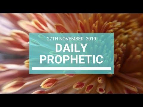 Daily Prophetic 27 November Word 7